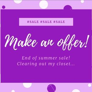 Other - End of summer sale! Offers welcome!